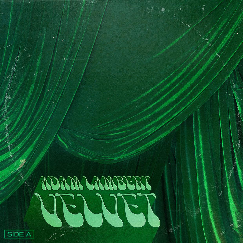 Adam Lambert VELVET: SIDE A